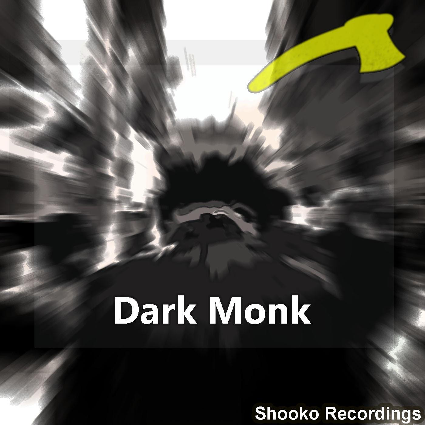 Dark Monk - Single