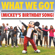 What We Got (Mickey's Birthday Song) - Tony Ferrari