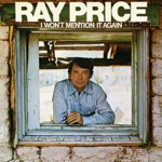 Ray Price - Loving Her Was Easier (Than Anything I'll Ever Do Again)