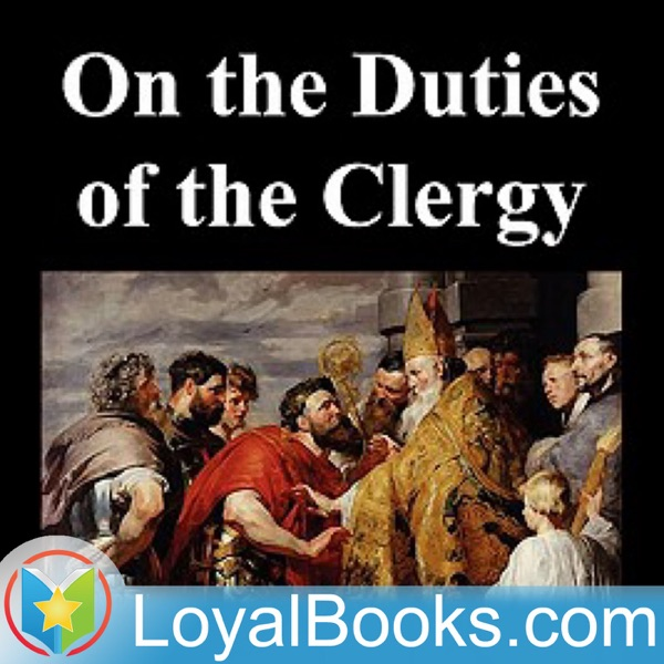 On the Duties of the Clergy by Saint Ambrose