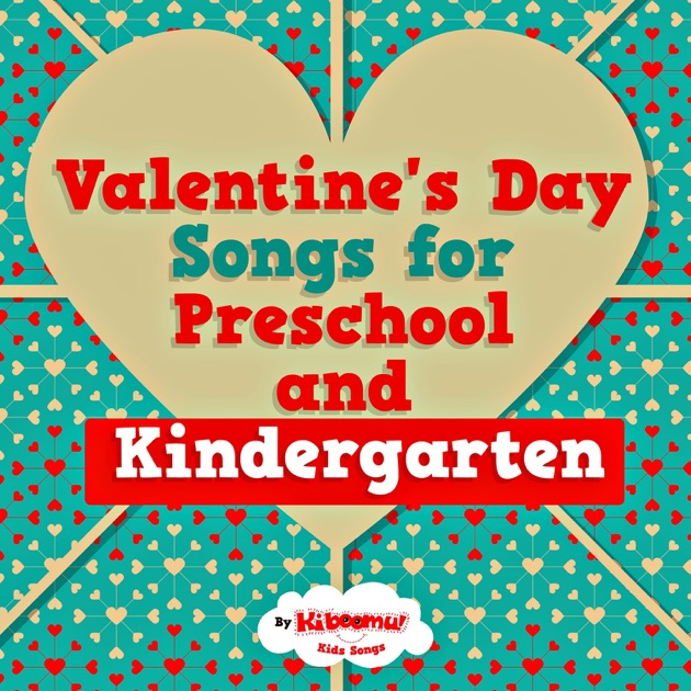 valentines day songs for preschool and kindergarten by the kiboomers on apple music