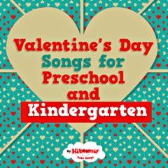 Valentine's Day Songs for Preschool and Kindergarten