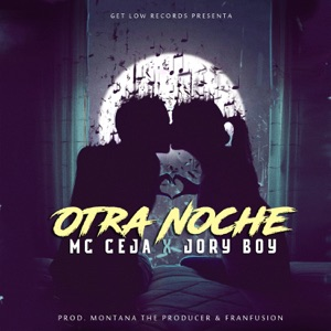 Otra Noche (feat. Jory Boy) - Single Mp3 Download
