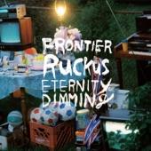 Frontier Ruckus - Birthday Girl