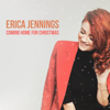 Coming Home for Christmas - Erica Jennings