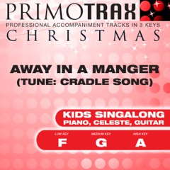 Away In a Manger - Kids Christmas Primotrax - Performance Tracks - EP