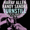 Turnstile (feat. The Rias Big Band) [Music of the Trumpet Kings], Harry Allen & Randy Sandke