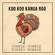 Gobble Gobble Turkey Wobble - Koo Koo Kanga Roo