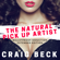 Craig Beck - The Natural Pick up Artist: Bulletproof Seduction Extended Edition (Unabridged)