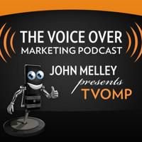 Voice Over Marketing Podcast podcast