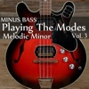 Minus Bass: Playing the Modes - Melodic Minor, Vol. 3 - Blues Backing Tracks