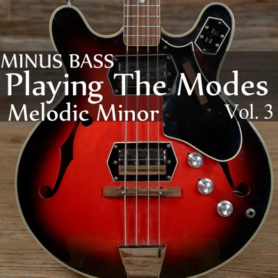 Minus Bass: Playing the Modes - Melodic Minor, Vol. 3 - Blues Backing Tracks album