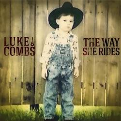 View album Luke Combs - The Way She Rides - Single
