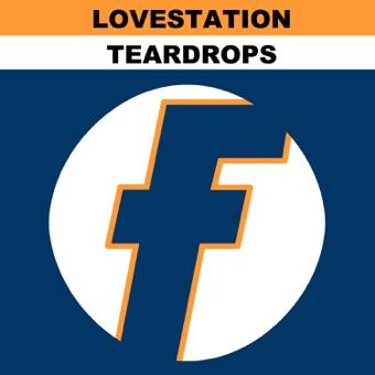 Lovestation - Teardrops