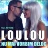 Nu Mai Vorbim Deloc (feat. Reverse) - Single ジャケット写真