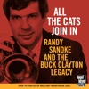 All the Cats Join In (feat. Harry Allen, Danny Moss, Antti Sarpila, Jerry Tilitz, Brian Dee, Len Skeat & Oliver Jackson), Randy Sandke & The Buck Clayton Legacy
