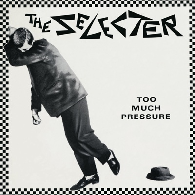 Too Much Pressure - The Selecter album