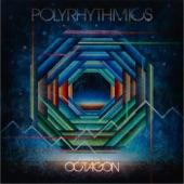 Polyrhythmics - Octagon, Pt. 2