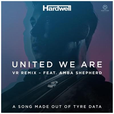 United We Are (Vredestein Remix) [feat. Amba Shepherd] - Single - Hardwell