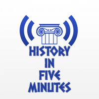 History in Five Minutes Podcast podcast