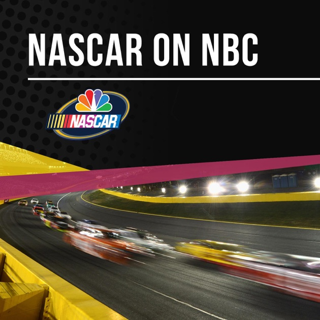 NASCAR On NBC Podcast By NBC Sports On Apple Podcasts