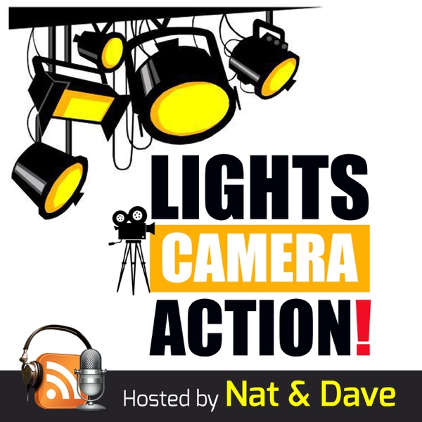 Lights, Camera, Action! Podcast