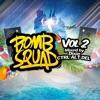 Bomb Squad, Vol. 2