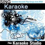 Greatest Karaoke Pop Hits of the Month June 2016 - The Karaoke Studio - The Karaoke Studio