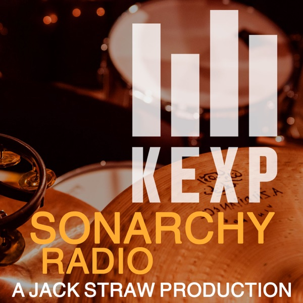 KEXP Presents Sonarchy Radio