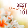 Best Spa Music 101 - Serenity Relaxation Songs, Top Wellness Center & Hotel Tracks - Best Relaxing SPA Music & Shakuhachi Sakano
