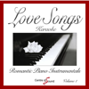 Love Songs Karaoke (Romantic Piano Instrumentals), Vol. 1 - Centre of Sound