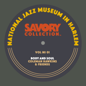 The Savory Collection, Vol. 1 - Body and Soul: Coleman Hawkins & Friends