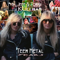 Teen Metal Years
