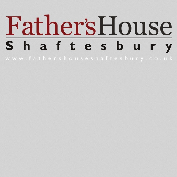 The Father's House Shaftesbury