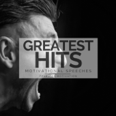 Greatest Hits Motivational Speeches-Fearless Motivation