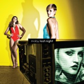 Moby - Ooh Yeah