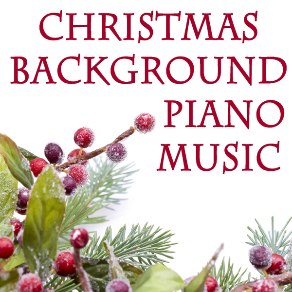 christmas background piano music by the oneill brothers group on apple music - Christmas Background Music