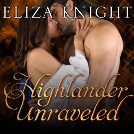 Highlander Unraveled: Highland Bound Series, Book 6 (Unabridged) audiobook