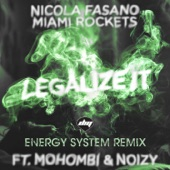 Legalize It (Energy System Remix) [feat. Mohombi & Noizy] - Single