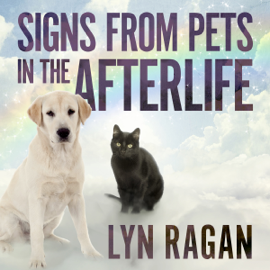 Signs from Pets in the Afterlife (Unabridged) audiobook