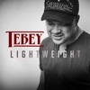 Lightweight - Single - Tebey