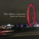Rez Abbasi & Junction - New Rituals