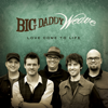 Big Daddy Weave - Love Come to Life  artwork