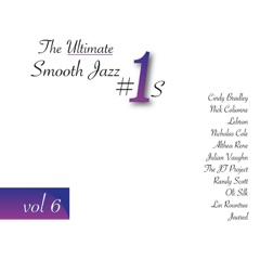 The Ultimate Smooth Jazz #1's, Vol. 6