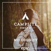 Campsite Dream - No Diggity