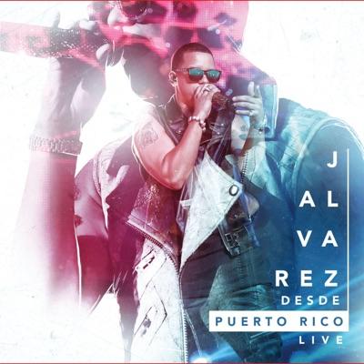 Desde Puerto Rico (Live) - J Alvarez