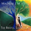 Madness/Magic - Single - The Bristol Suspensions
