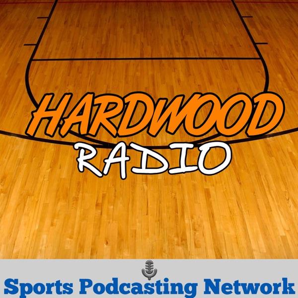 Hardwood Radio – Sports Podcasting Network