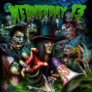Calling All Corpses - Wednesday 13 - Wednesday 13