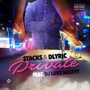 Private (feat. DJ Luke Nastyy) - Single Mp3 Download
